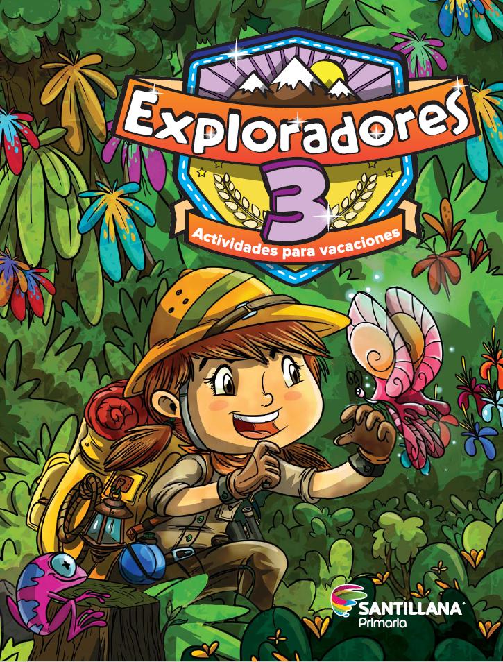 Exploradores 3 Actividades para vacaciones
