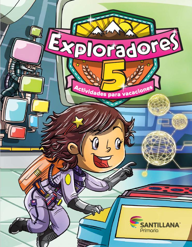 Exploradores 5 Actividades para vacaciones